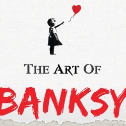 """The Art of Banksy"""
